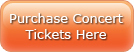 Purchase Concert Tickets Here