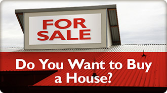 Do you want to buy a house?
