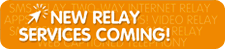 New Relay Services coming!
