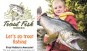 A guide to start trout fishing