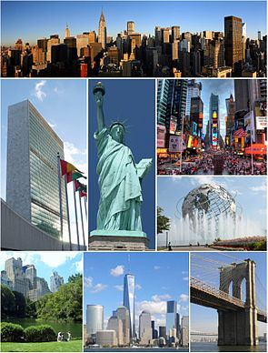 Clockwise, from top: Midtown Manhattan, Times Square, the Unisphere in Queens, the Brooklyn Bridge, Lower Manhattan with One World Trade Center, Central Park, the United Nations Headquarters, and the Statue of Liberty