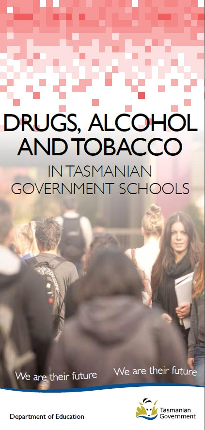 Drugs, Alcohol and Tobacco in Tasmanian Government Schools