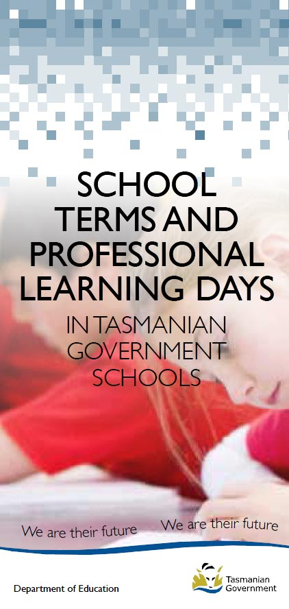 School Terms and Professional learning days in Tasmanian Government schools printable brochure