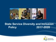 The Head of the State Service launched the Tasmanian State Service Diversity and Inclusion Policy and Framework on 4 May 2017.